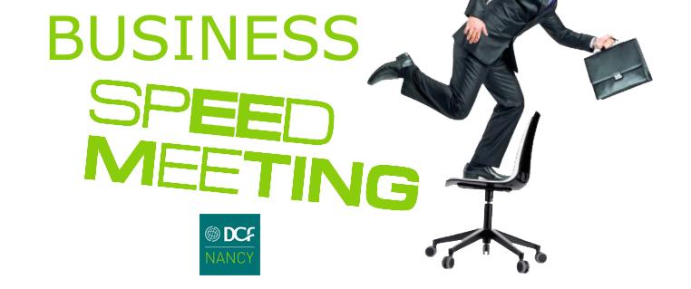 business speed meeting DCF Nancy